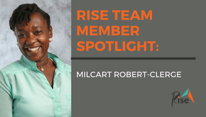 Rise Team Member Spotlight: Milcart Robert-Clerge